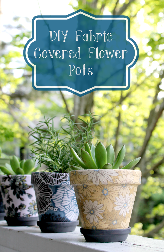DIY Fabric Covered Flower Pots pin