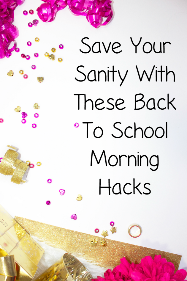 Save Your Sanity With These Back To School Morning Hacks pin