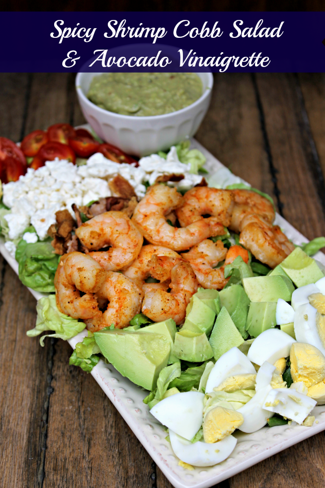 My Spicy Shrimp Cobb Salad Recipe with a Creamy Avocado Vinaigrette dressing is an easy dinner recipe with a spicy kick you will love!