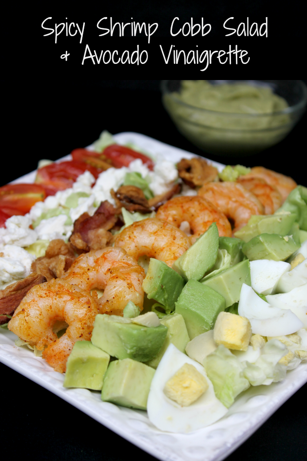 My Spicy Shrimp Cobb Salad & Creamy Avocado Vinaigrette is an easy and healthy dinner recipe. You will love that spicy kick!