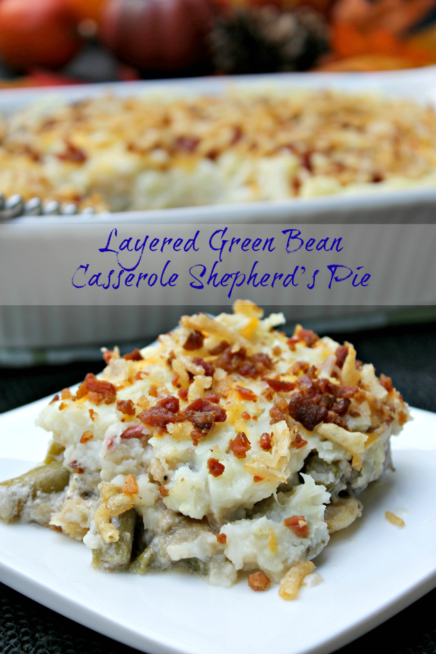 The Original Green Bean Casserole is a favorite holiday side dish. My Layered Green Bean Casserole Shepherd Pie I is a twist on a classic #ThisIsMyTwist #ad