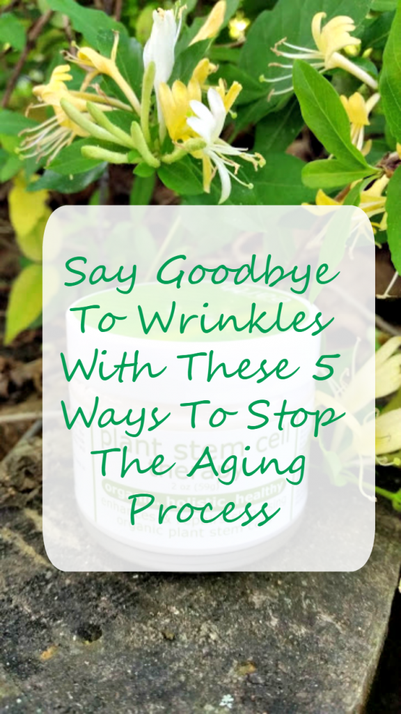 Want to turn back the hands of time? Say goodbye to wrinkles with these 5 Ways To Stop The Aging Process