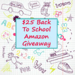 $25 Back TO School Amazon Giveaway