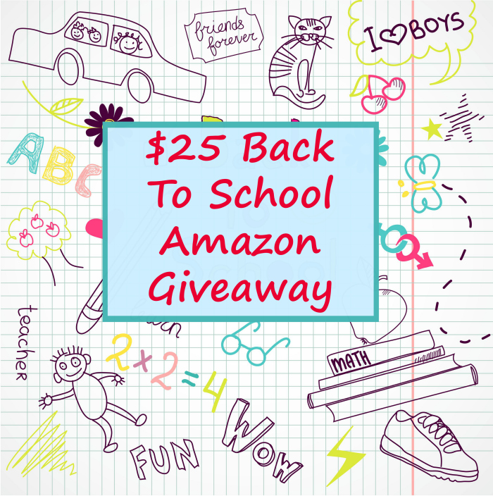 $25 Back TO School Amazon Giveaway