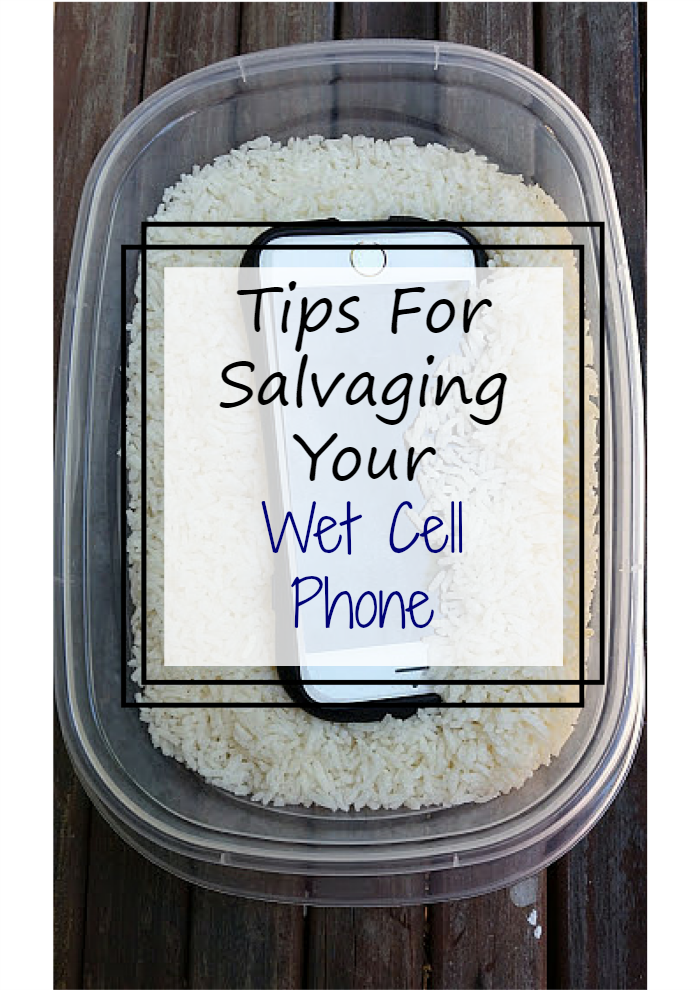 Got a soggy phone? Don't panic! Try one of these Tips For Salvaging Your Wet Cell Phone #ad #BetterMoments