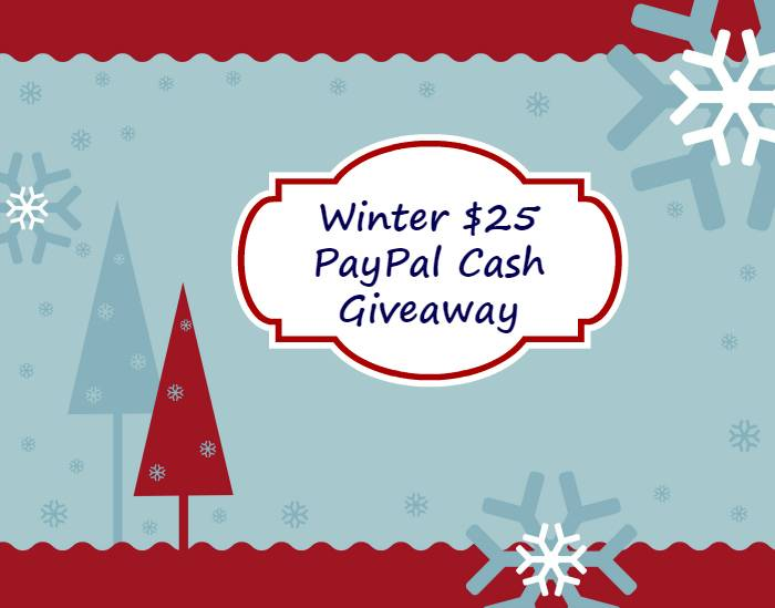Winter $25 PayPal Cash Giveaway