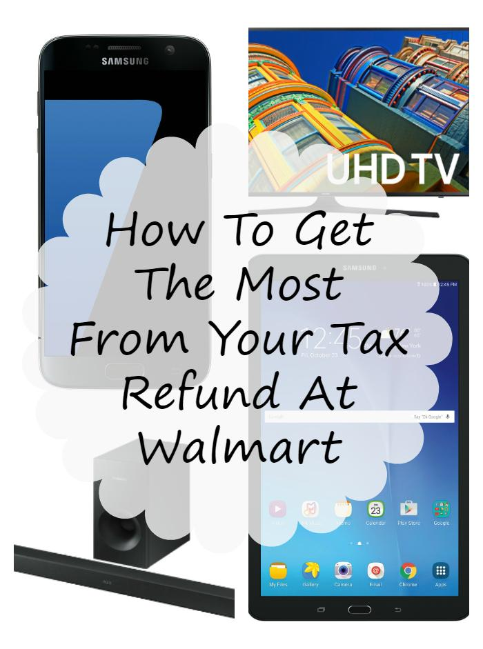 we treasure our tax refund. Each year, we make a list of our needs and wants. We pay bills first and set aside funds to get something we want. This year, we have electronics on our want list. See how to get the most from your tax refund at Walmart #ad #IC #SamsungAtWalmart