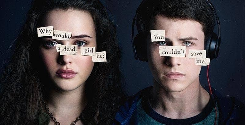 13 Reasons Why You Should Watch 13 Reasons Why With Your Teen 2