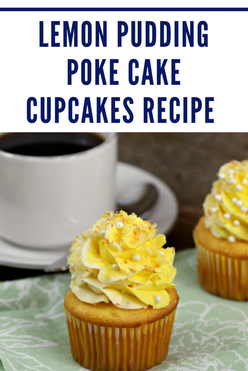 Lemon Pudding Poke Cake Cupcakes Recipe pin